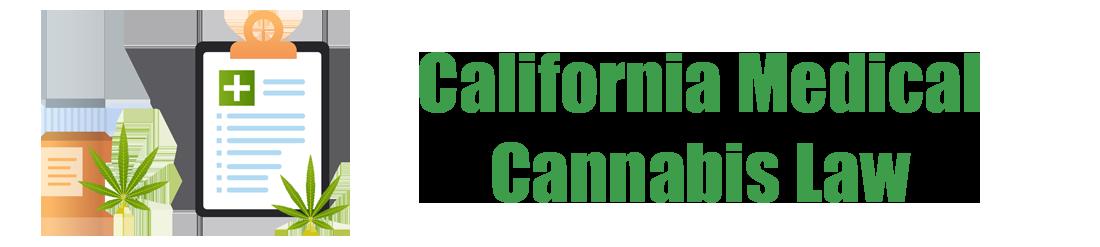 california medical cannabis laws
