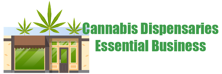 cannabis dispensaries essential during coronavirus